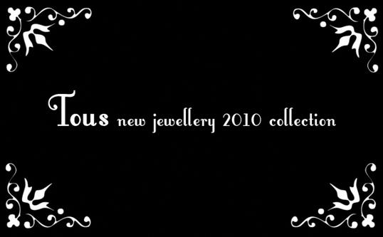 Nueva colección 2010 de Tous 4