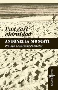 'Una casi eternidad', reflexión de Antonella Moscati sobre el envejecimiento femenino 3