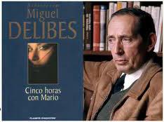 Cinco horas con Mario. Miguel Delibes 1